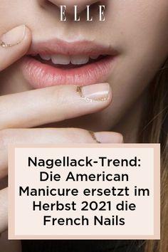 French Nails waren gestern, denn im Herbst 2021 trägt man den Nagellack-Trend American Manicure! Auf Elle.de gibt es alle Details zur Maniküre. #beauty #haut #hautpflege #skincare #haare #haarpflege