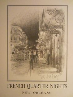 Don Davey French Quarter Nights New Orleans Signed Lithograph