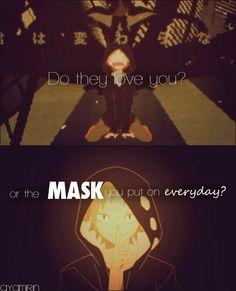 T'aiment - ils, toi ? Ou le masque que tu met tous les jours ? ~ MekakuCity Actors