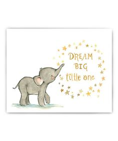 So cute. :: 'Dream Big' Elephant Print