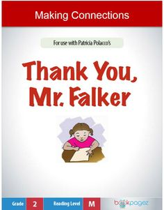 Use the Thank You, Mr. Falker and the included page-by-page guide for close reading, guided reading, centers, independent reading or assessment.