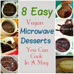 Preety's Kitchen: 8 Easy Vegan Microwave Desserts You Can Cook In A Mug Mug Dessert Recipes, Mug Recipes, Cooking Recipes, Healthy Deserts, Vegan Desserts, Healthier Desserts, Mug Cake Microwave, Microwave Recipes, Vegan Treats