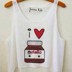 I love nutella / i heart nutella / crop top / cute shirt / cool shirt / funny shirt