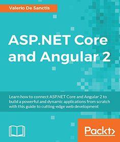 ASP.NET Core and Angular 2 par [Sanctis, Valerio De]