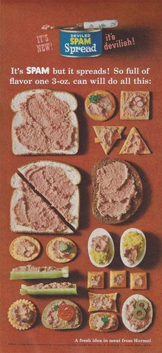 SPAM... theres nothing like canned meat...