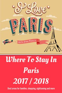 Best areas to stay in Paris for families, tourists, sightseeing, shopping, fashion and more! We share our guide to the neighborhoods and arrondissement in Paris.