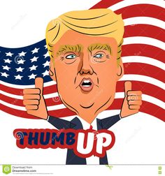 Download August 03 2016 Donald Trump Thumb Up Cartoon Cartoon Vector via CartoonDealer. August 3 2016 Ukraine Character Caricature Portrait Donald Trump Thumb Up Giving Speech Positive Caricature Prominent Politician Billioner Who Running President American Flag Tie. Zoom into our collection of high-resolution cartoons, stock photos and vector illustrations. Image:75292761