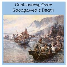 This lesson challenges students to learn about one of the famous members of the Corps of Discovery, Sacagawea.  Students delve into the controversy on the location and date of Sacagawea's death.
