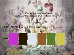 AW 2019/2020 Trend Forecasting for Women, Men, Intimate, Sport Apparel -Ultra rich Linen material with earthy shades and vintage tones www.JudithNg.com
