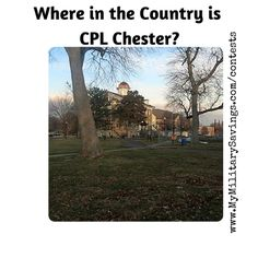 My Military Savings - Where in the Country is CPL Chester Question 9 http://www.mymilitarysavings.com/blog/2291-where-in-the-country-is-cpl-chester-question-9