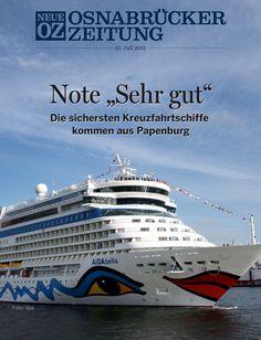 """Der ADAC hat Kreuzfahrtschiffe untersucht. Die Endnote """"Sehr gut"""" erreichten nur die """"Aida Bella"""" und die """"Aida Diva"""" der Reederei Aida Cruises. Gebaut wurden die Schiffe auf der Papenburger Meyer Werft. Mit diesem Thema beschäftigen wir uns in der iPad-Ausgabe vom 25. Juli."""