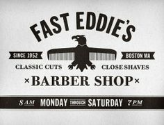 Fast Eddies Barber Shop on the Behance Network