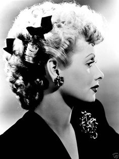 Lucille Ball - Loved her!!