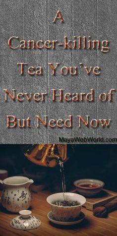 Cancer-killing tea   Cancer   Cancer Treatment Tips   Cancer Patients   #cancerbattle #cancer #treatments #cancertips   www.rockthetreatment.com