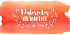 """My new Skillshare class, """"Watercolor Branding: Create Your Own Custom Watercolor Logo"""" is live! This week I want to share the class trailer and a freebie! Watercolor Branding, Watercolor Kit, Watercolor Texture, Watercolor Pattern, Watercolor Classes, Social Media Graphics, Letterpress, Hand Lettering, Brush Lettering"""