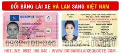 Nhận đổi bằng lái xe Hà Lan sang Việt Nam qua mạng, Hướng dẫn thủ tục cấp đổi giấy phép lái xe Hà Lan sang Việt Nam cấp tốc, lấy bằng nhanh sau 2 ngày.