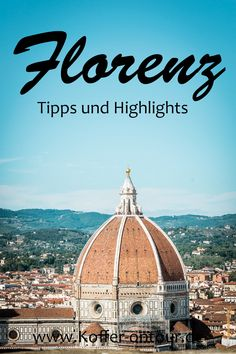 Schau mal re You are planning a trip to Florence? Here you will find all important tips and highlights. Reisen In Europa, Worldwide Travel, Travelogue, Travel Images, Wanderlust Travel, Solo Travel, Luxury Travel, Travel Around, Travel Guides