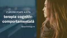 Psihoterapia cognitiv-comportamentală: este potrivită pentru mine?