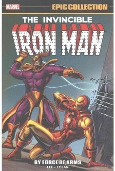 Iron Man Epic Collection 2 : By Force of Arms (Paperback) (Stan Lee & Roy Thomas & Archie Goodwin)