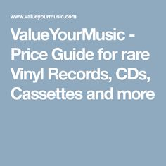 ValueYourMusic - Price Guide for rare Vinyl Records, CDs, Cassettes and more