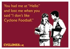 Cyclone football is essential to a good, working relationship.  ;)