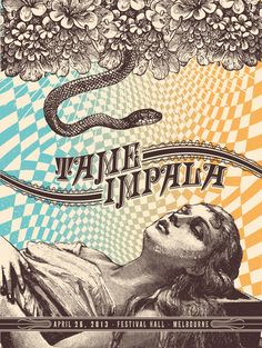 Tame Impala gig poster by Status Serigraph http://jungleindierock.tumblr.com/post/51099182848/tame-impala-gig-poster-by-status-serigraph