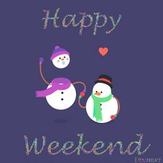 Happy Weekend gif - snowmen and hearts