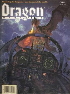 Dragon Magazine #143.  The attention to detail in this piece of cover art is a true delight...right down to the labels on the blanking plates the artist included over certain classified items that could not be depicted...and the call-sign etched on the canopy...