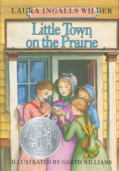 Little Town on the Prairie by Laura Ingalls Wilder, honor award 1942: Dakota Territory, Laura gets job to keep Mary in school, seventh in series.