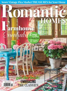 Romantic Homes is the perfect guide to living the romantic lifestyle. With house tours, latest home décor and lifestyle trends, product spotlights, shopping techniques and decorating ideas, you can no