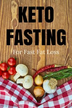 Fasting combined with a keto diet is perhaps the fastest way to lose fat. Learn how to do a keto fast to melt fat quickly here.