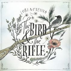 "Lori McKenna - ""The Bird & The Rifle"" January 2017 Record of the Month"