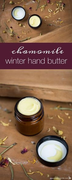How to Make Chamomile Winter Hand Butter