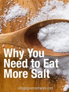 Why You Need to Eat More Salt