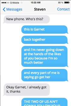 Garnet's voicemail: ♫♫ Can't get to the pho-o-o-o-one ♫♫ ♫♫ Not at ho-o-ome ♫♫ ♫♫ Wait for the to-o-one ♫♫ ♫♫ And I'll get back to you ♫♫
