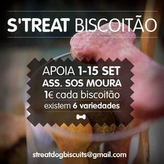 Campanha Biscoitão SOS Moura. PET Biscuits campaign for SOS Moura shelter. 1€/each dog big biscuit. 100% natural snacks. Find more: https://www.facebook.com/StreatBiscuits