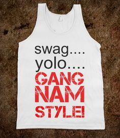 Gangnam style.... too true lol