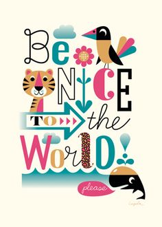 Lovely poster by Swedish illustrator Ingela P Arrhenius raising money for the WWF Wwf Poster, Retro Poster, Karten Diy, Mid Century Art, Happy Thoughts, Words Quotes, Sayings, Hand Lettering, Creations