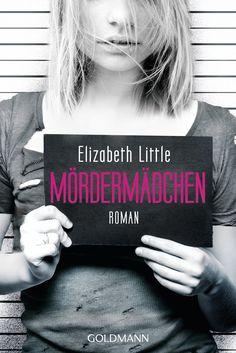 """Rezension: """"Mördermädchen"""" von Elizabeth Little"""