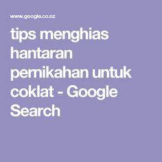 tips menghias hantaran pernikahan untuk coklat - Google Search