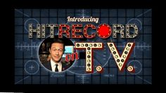 Joseph Gordon-Levitt Launches hitRECord TV!!