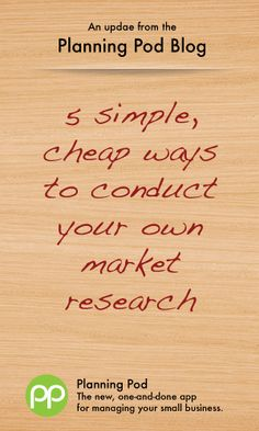 5 simple, cheap ways to conduct your own market research