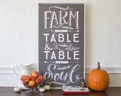 Farm to Table & Table to Soul.... I've got to design something with these words on it for the dining room.