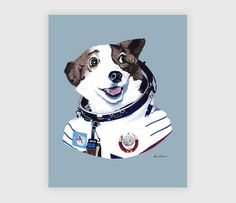 "Strelka The Space Dog by Berkley Illustration on BuyOlympia.com ||| This site collects really neat artists and items. I'm never disappointed. (Plus it's where I got my ""Reading is Sexy"" shirt!) Check out these amazing animal portraits! Shark Sloth Bison Badger Walrus Otter Octopus Porcupine Owl - The gang's all here! :D Love!"