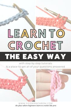 The Learn to Crochet the Easy Way series is the best set of step by step picture tutorials and tips for beginners. You will find beginner tutorials and you will learn everything from what is croch Crochet Stitches For Beginners, Beginner Crochet Tutorial, Beginner Crochet Projects, Crochet Instructions, Crochet Basics, Knitting For Beginners, Crochet Tutorials, How To Crochet For Beginners, Crochet Round
