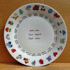 Kalánka tányér óvónéninek Pottery Painting, Painted Pottery, Kindergarten Teachers, Teacher Gifts, Decorative Plates, Dishes, Mugs, Tableware, Diy