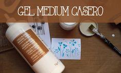 Tutorial: Cómo elaborar el  gel medium casero