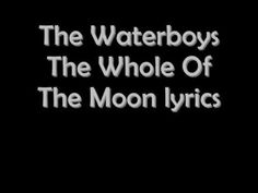 The Whole Of The Moon - The Waterboys 1985 - YouTube