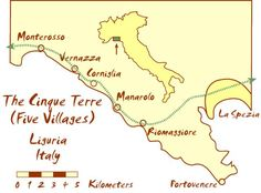 All You Need to Know About the Cinque Terre: Map of the Cinque Terre and Essential Travel Resources