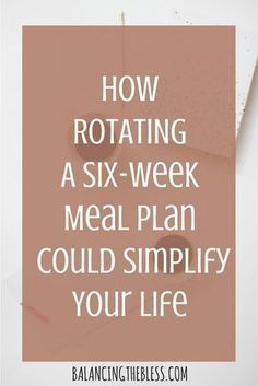 Healthy Meals How rotating a 6 week meal plan could simplify your life - Tired of meal planning every week or forgetting to meal plan? Here you can learn how to rotate a six-week meal plan! Simple and easy for beginners! Frugal Meals, Freezer Meals, Easy Meals, Cheap Meals, Inexpensive Meals, Cheap Recipes, Budget Recipes, Kids Meals, Cheap Food